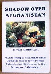 Shadow Over Afghanistan: Fazel Rahman Fazel
