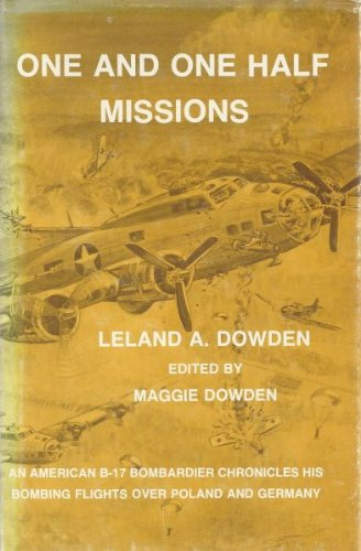 One and One Half Missions: Maine to New York the Long Way: Dowden, Leland A.; Dowden, Maggie (...