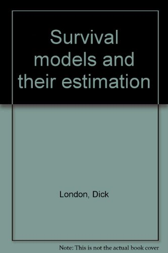 9780936031026: Survival models and their estimation