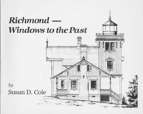 Richmond--windows to the past: Cole, Susan D