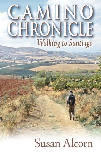 9780936034034: Camino Chronicle: Walking to Santiago