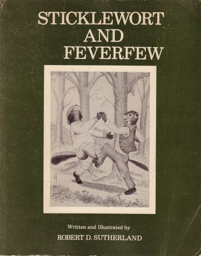 9780936044019: Sticklewort and Feverfew