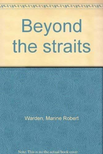 9780936054018: Beyond the straits