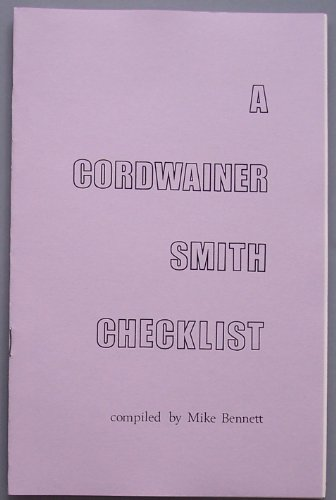 9780936055497: A Cordwainer Smith checklist (Drumm booklet)