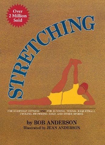 9780936070018: Stretching