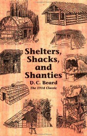 9780936070131: Shelters, Shacks, and Shanties