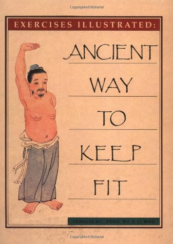 9780936070148: Ancient Way to Keep Fit