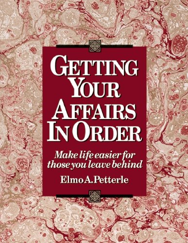 9780936070155: Getting Your Affairs in Order: Make Life Easier for Those You Leave Behind