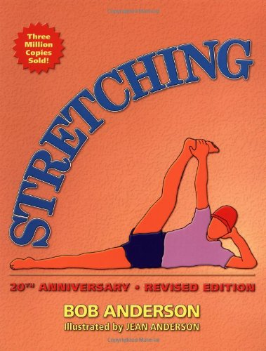 9780936070223: Stretching, 20th Anniversary Revised Edition