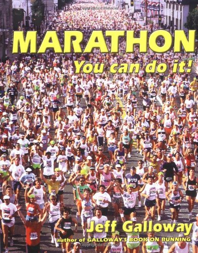 Marathon: You Can Do It! (9780936070254) by Jeff Galloway