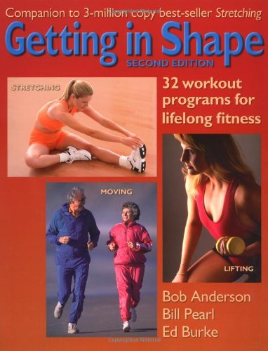 9780936070308: Getting in Shape: 32 Workout Programs for Lifelong Fitness
