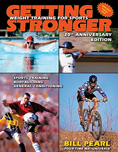 9780936070384: Getting Stronger: Weight Training for Sports
