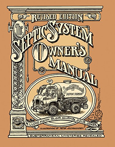 9780936070407: The Septic System Owner's Manual