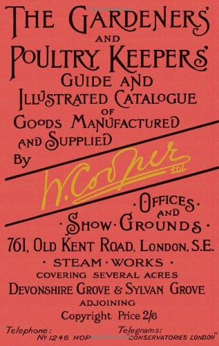 Gardeners and Poultry Keepers Guide and Illustrated: Lloyd Kahn