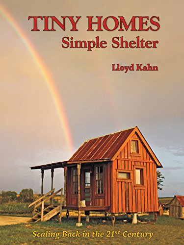 9780936070520: Tiny Homes: Simple Shelter: Scaling Back in the 21st Century