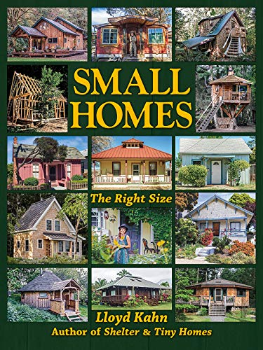 9780936070681: Small Homes: The Right Size (The Shelter Library of Building Books)