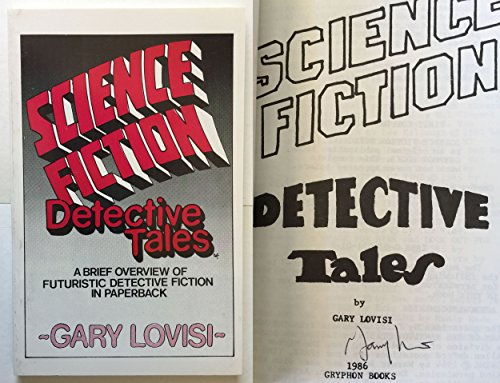 9780936071015: Science Fiction Detective Tales: A Brief Overview of Futuristic Detective Fiction in Paperback