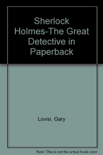 Sherlock Holmes-The Great Detective in Paperback