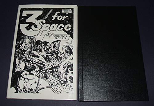 3 FOR SPACE: Nolan, William F.