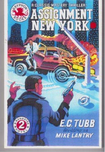 9780936071701: Assignment New York (Gryphon Ganster Novel Series, 2)