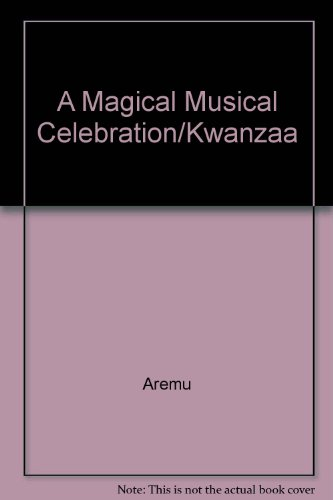 9780936073262: A Magical Musical Celebration/Kwanzaa