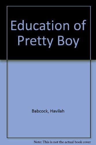 9780936075082: Education of Pretty Boy