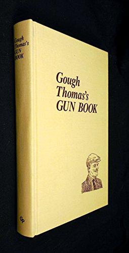 9780936075198: Gough Thomas's Gun Book