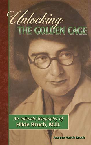 Unlocking the Golden Cage: Bruch, Joanne Hatch