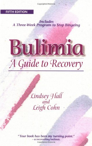 9780936077314: Bulimia: A Guide to Recovery