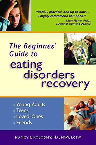 9780936077451: The Beginner's Guide to Eating Disorders Recovery