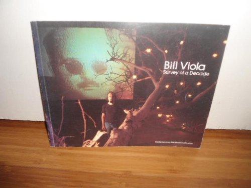 Bill Viola, Survey of a Decade.: Bill Viola; Deidre