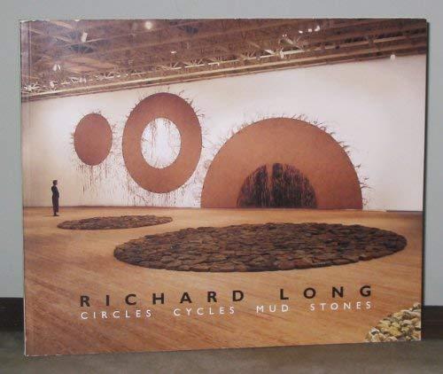 Richard Long: Circles Cycles Mud Stones: Friis-Hansen, Dana