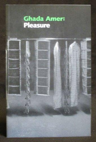 Ghada Amer: Pleasure (Perspectives): Ghada Amer