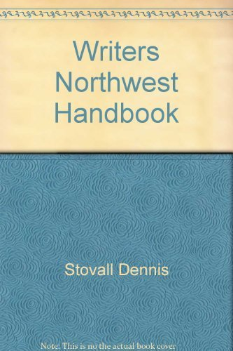 Writer's N'west Handbook 4th Edition (0936085088) by Kalpakian, Laura