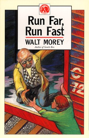 Run Far, Run Fast (Walt Morey Adventure Library): Morey, Walt