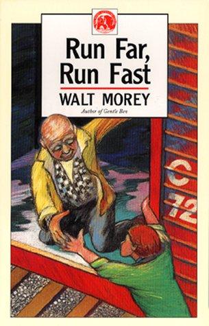 9780936085166: Run Far, Run Fast (Walt Morey Adventure Library)