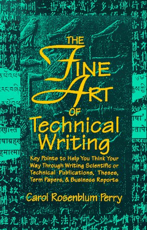 9780936085241: Fine Art of Technical Writing, The
