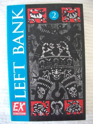 Left Bank #2 (Extinction): Editor-Linny Stovall