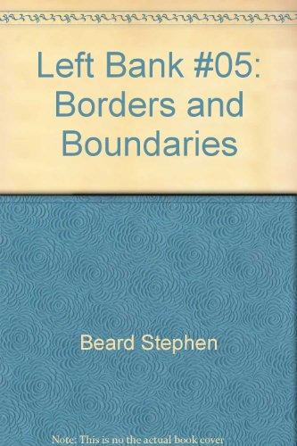 Left Bank #5; Borders and Boundaries: Linny Stovall (editor)