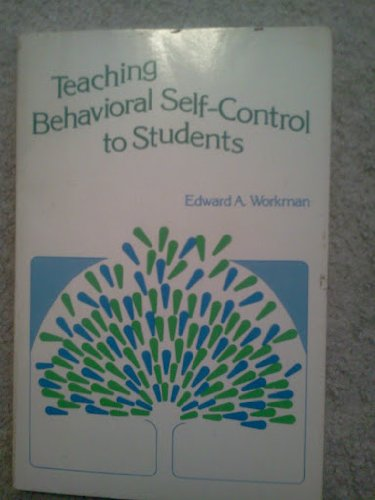 9780936104232: Teaching Behavioral Self-Control to Students
