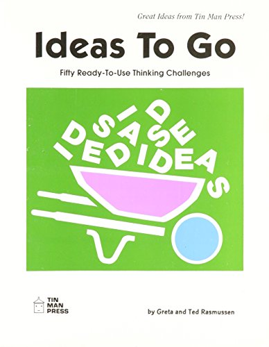 9780936110141: Ideas to Go: Fifty Ready-To-Use Thinking Challenges