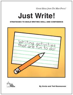 9780936110226: Just Write!: Strategies to Build Writing Skill and Confidence