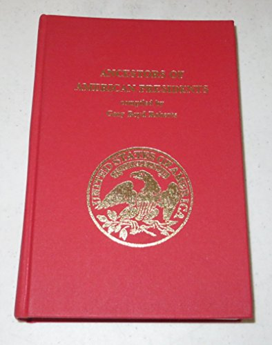 Ancestors of American Presidents: First Authoritative Edition [INSCRIBED]