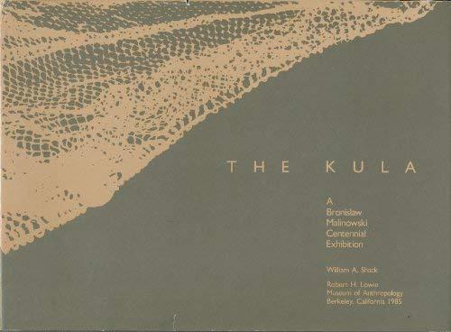 9780936127002: Kula: A Bronislaw Malinowski Centennial Exhibition