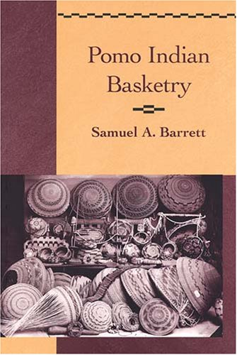 9780936127071: Pomo Indian Basketry (Classics in California Anthropology)