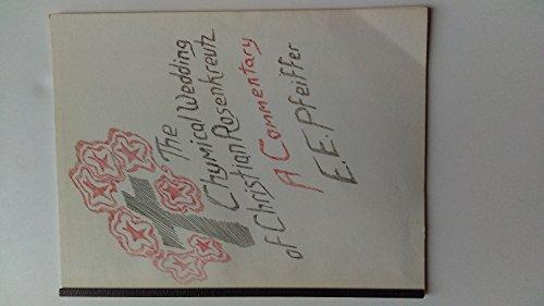 9780936132167: The Chymical Wedding of Christian Rosenkreutz: A Commentary