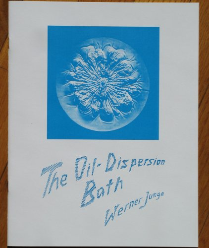 9780936132341: The Oil Dispersion Bath: Its Natural Basis and Practical Use