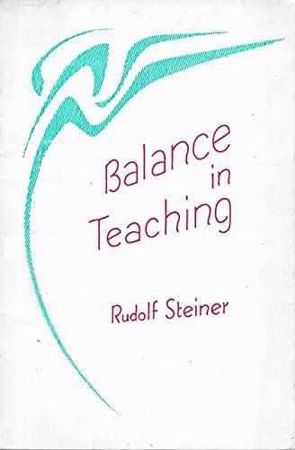 9780936132488: Balance in Teaching