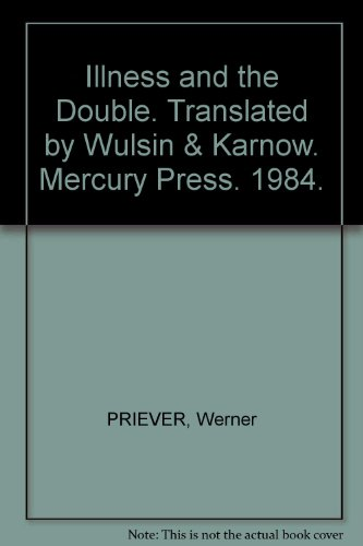 Illness and the Double.: PRIEVER, Werner.