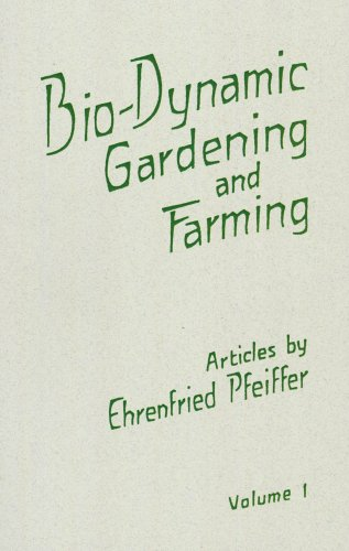 9780936132563: Bio-Dynamic Gardening and Farming, Volume 1
